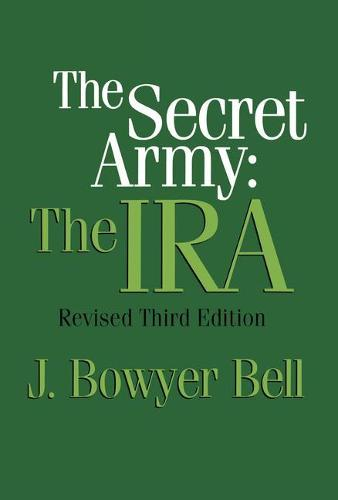 The Secret Army: The IRA (Paperback)