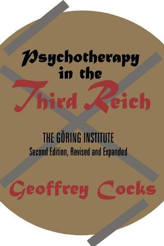 Psychotherapy in the Third Reich (Paperback)