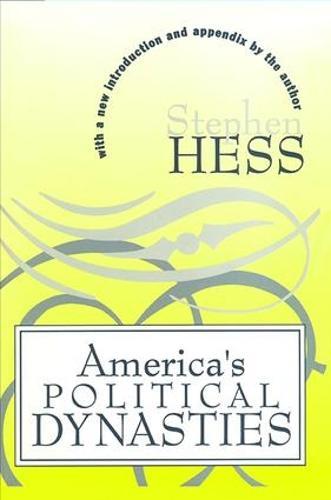 America's Political Dynasties (Paperback)