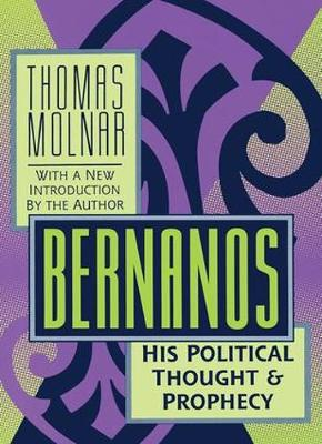 Bernanos: His Political Thought and Prophecy (Paperback)
