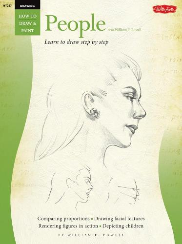 Drawing: People with William F. Powell: Learn to paint step by step - How to Draw & Paint (Paperback)