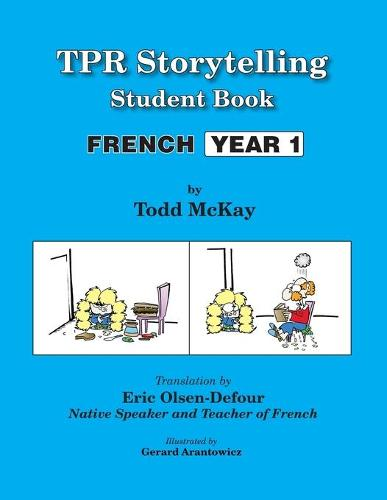 Tpr Storytelling Student Book. French Year 1 (Paperback)