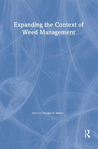 Expanding the Context of Weed Management (Hardback)