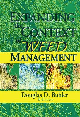 Expanding the Context of Weed Management (Paperback)