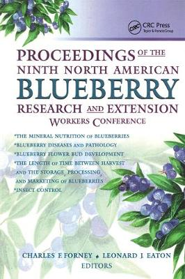 Proceedings of the Ninth North American Blueberry Research and Extension Workers Conference (Paperback)