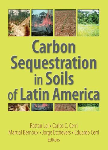 Carbon Sequestration in Soils of Latin America (Paperback)