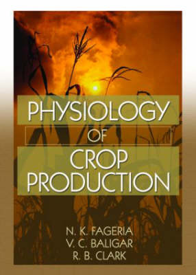 Physiology of Crop Production (Paperback)