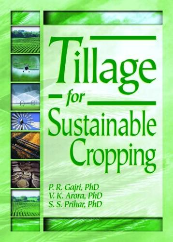 Tillage for Sustainable Cropping (Paperback)