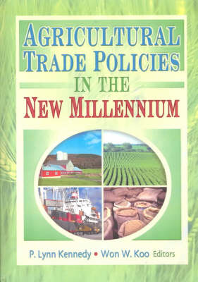 Agricultural Trade Policies in the New Millennium (Hardback)