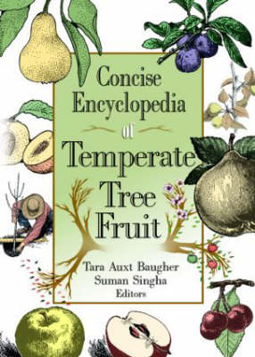 Concise Encyclopedia of Temperate Tree Fruit (Paperback)