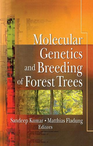 Molecular Genetics and Breeding of Forest Trees (Paperback)
