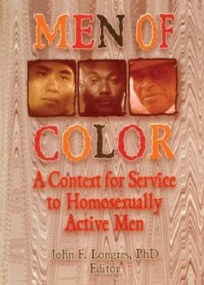 Men of Color: A Context for Service to Homosexually Active Men (Paperback)