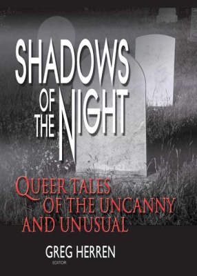 Shadows of the Night: Queer Tales of the Uncanny and Unusual (Paperback)