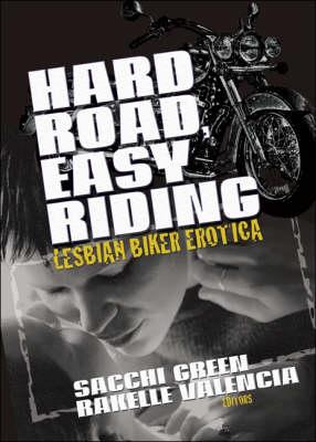 Hard Road, Easy Riding: Lesbian Biker Erotica (Paperback)