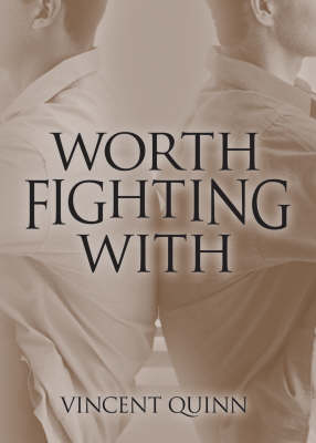 Worth Fighting with (Paperback)