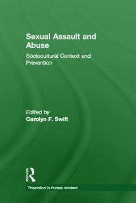 Sexual Assault and Abuse: Sociocultural Context of Prevention (Hardback)