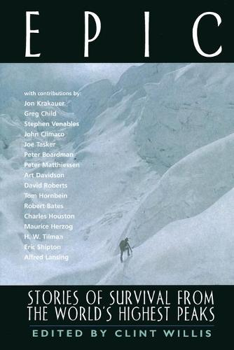 Epic: Stories of Survival from the World's Highest Peaks (Paperback)