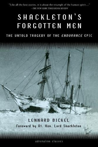 Shackleton's Forgotten Men: The Untold Tragedy of the Endurance Epic (Paperback)