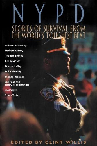 NYPD: Stories of Survival from the World's Toughest Beat (Paperback)