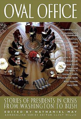 Oval Office: Stories of Presidents in Crisis from Washington to Bush (Paperback)