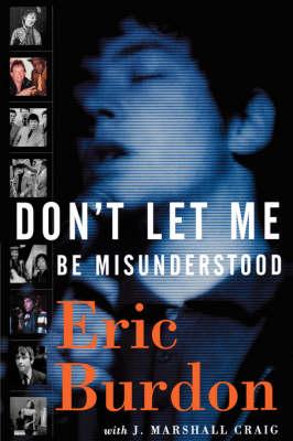 Don't Let Me Be Misunderstood (Paperback)