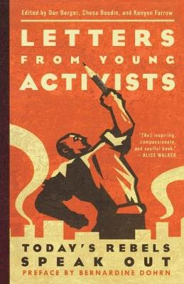 Letters from Young Activists: Today's Rebels Speak Out (Paperback)