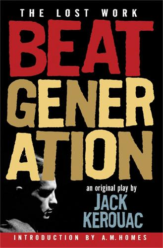 Beat Generation: The Lost Work (Paperback)