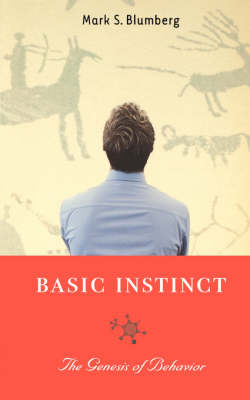Basic Instinct: The Genesis of Behavior (Paperback)