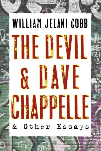 The Devil and Dave Chappelle: And Other Essays (Paperback)