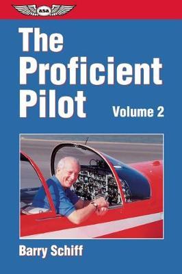 The Proficient Pilot, Volume 1 (Paperback)