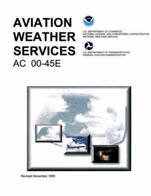 Aviation Weather Services (Paperback)