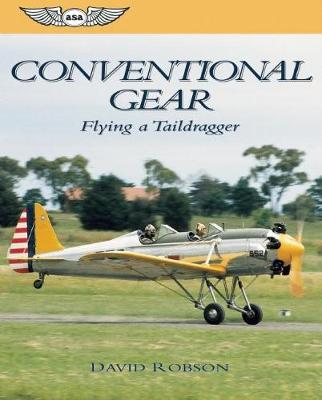 Conventional Gear: Flying a Taildragger (Paperback)