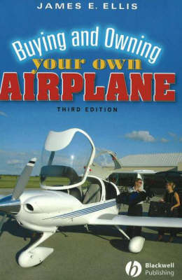 Buying and Owning Your Own Airplane (Paperback)