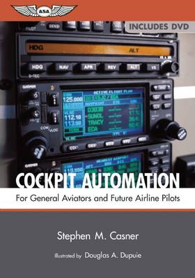 Cockpit Automation: For General Aviators and Future Airline Pilots
