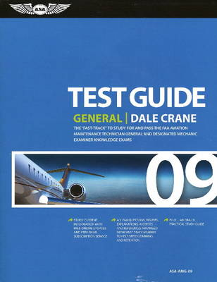 Test Guide General: The Fast-Track to Study for and Pass the Faa Aviation Maintenance Technician General and Designated Mechanic Examiner Knowledge Tests - Fast Track (Paperback)
