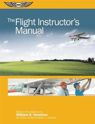 The Flight Instructor's Manual (Paperback)