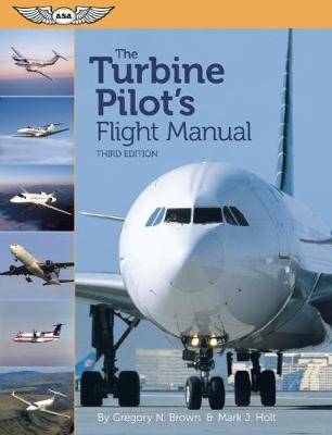 The Turbine Pilot's Flight Manual (Paperback)