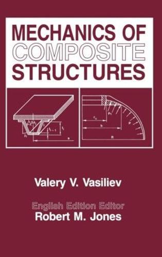 Mechanics Of Composite Structures (Hardback)