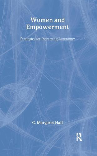 Women And Empowerment: Strategies For Increasing Autonomy (Hardback)