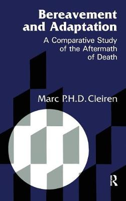 Bereavement and Adaptation: A Comparative Study of the Aftermath of Death - Series in Death, Dying, and Bereavement (Hardback)