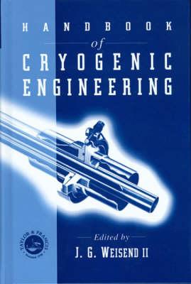 The Handbook for Cryogenic Engineering (Hardback)