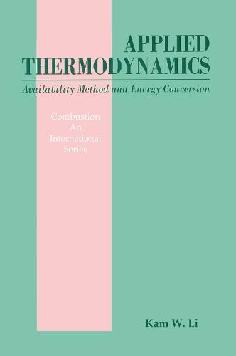Applied Thermodynamics: Availability Method And Energy Conversion (Hardback)