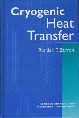 Cryogenic Heat Transfer (Hardback)