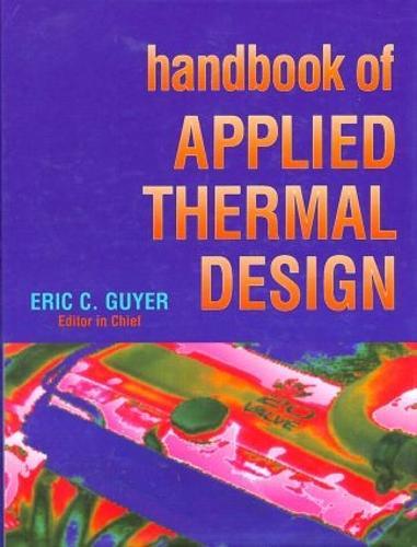Handbook of Applied Thermal Design (Hardback)