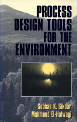 Process Design Tools for the Environment (Hardback)