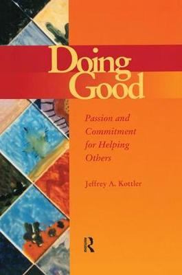 Doing Good: Passion and Commitment for Helping Others (Paperback)