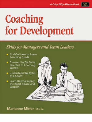 Coaching for Development: Skills for Managers and Team Leaders - 50-Minute Series (Paperback)