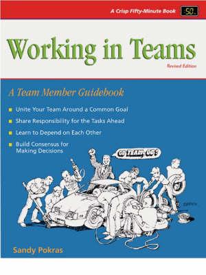 Working in Teams: A Team Member Guidebook (Paperback)