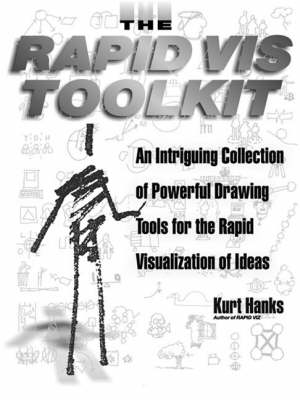 Rapid Vis Toolkit: An Intriguing Collection of Powerful Drawing Tools (Paperback)