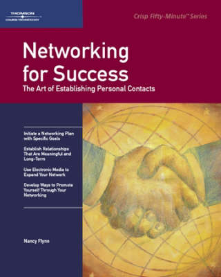 Networking for Success: The Art of Establishing Personal Contacts (Paperback)